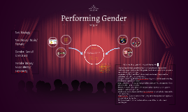Gender and Gender Performance/Performativity