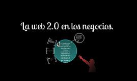 La web 2.0 para los negocios