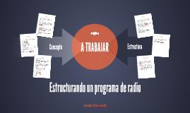 Copy of Estructurando un programa de radio