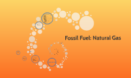 Fossil Fuel: Natural Gas