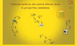 Evolución histórica del control interno desde la perspectiva colombiana