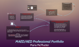 MAED/AED Professional Portfolio Introduction
