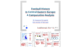 Football History in Central-Eastern Europe: A Comparative Analysis