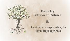 Pecuaria y Sistemas de Pastoreo.
