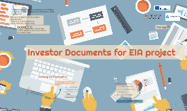 Investor Documents for EIA project
