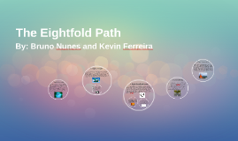 The Eightfold Path