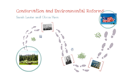Conservation/ Environmental Reforms