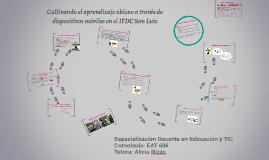 Copy of Cultivando el aprendizaje ubicuo a través de dispositivos mó
