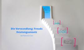 Copy of Die Verwandlung: Freuds Deutungsansatz