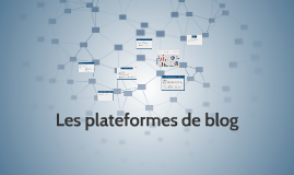 Les plate-formes de blog