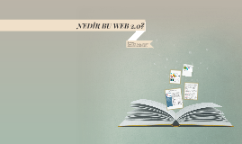 NEDİR BU WEB 2.0?