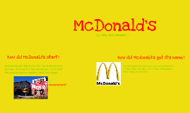 """The history of McDonald's."""