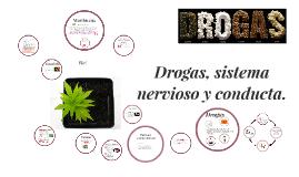 Copy of Drogas, sistema nervioso y conducta