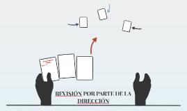 REVISIÓN POR PARTE DE LA DIRECCIÓN