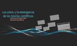 Copy of Las crisis y la emergencia de las teorías científicas