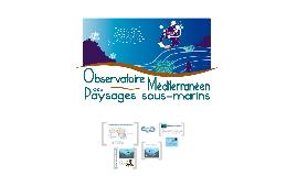 Copy of Observatoire des paysages sous-marins de Méditerranée