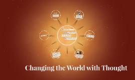 Changing the World with Thought