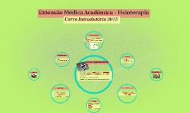 Extensão Médica Acadêmica - Fisioterapia