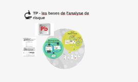 TP les bases de l'analyse de risque - Exemple le exposition à un sel de plomb