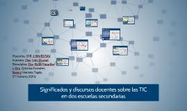 Copy of Copy of Significados y discursos docentes sobre las TIC