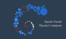 Razzle Dazzle Theater Company