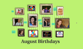Copy of August Birthdays