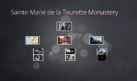 Sainte Marie de la Tourette Monastery