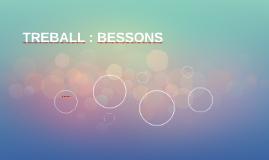 TREBALL : BESSONS