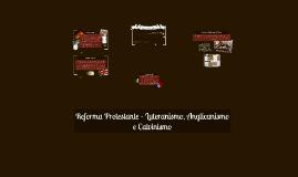 Copy of Reforma Protestante - História