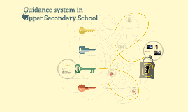 Guidance system in Upper Secondary School