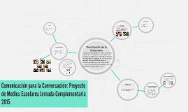 Comunicación para la Conversación: Proyecto de Medios Escola