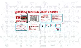 Vyhlídkový turistický vláček v Jihlavě