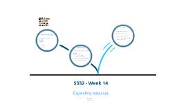 S332 - Week 13