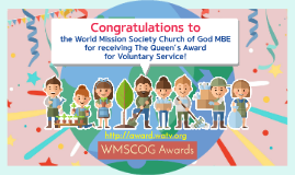 How did the WMSCOG receive The UK Queen's Award?