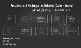 Copy of Preschool and Kindergarten Behavior Scales- Second Edition