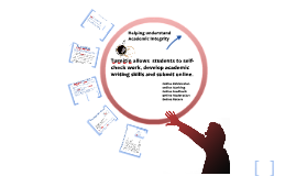 Copy of Turnitin and formative uses for students to self-check and develop academic writing skills