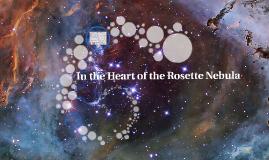 In the Heart of the Rosette Nebula