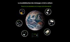 """Intervention journée """"Mondialisation des échanges et de la culture"""""""
