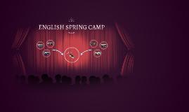 ENGLISH SPRING CAMP