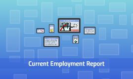 Current Employment Report