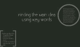 Copy of Copy of Using Key Words to Find the Main Idea