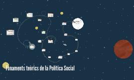 Fonaments teòrics de la Política Social
