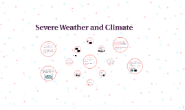 Severe Weather and Climate