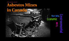 Asbestos Mines in Canada