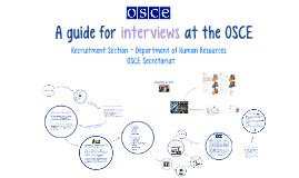 How to Prepare for an Interview at the OSCE
