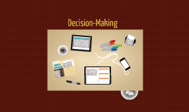 Decision Making VI-X