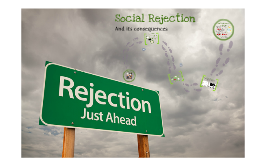 Social Rejection
