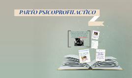 PARTO PSICOPROFILACTICO