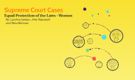 Supreme Court Cases: Equal Protection for Women