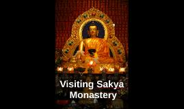 Visiting Sakya Monastery